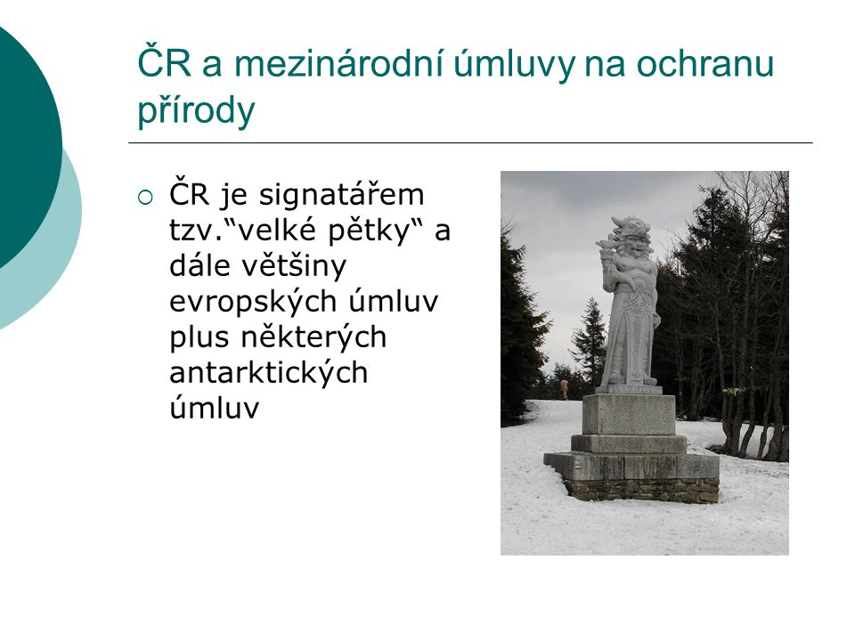 ČR a mezinárodní úmluvy na ochranu přírody