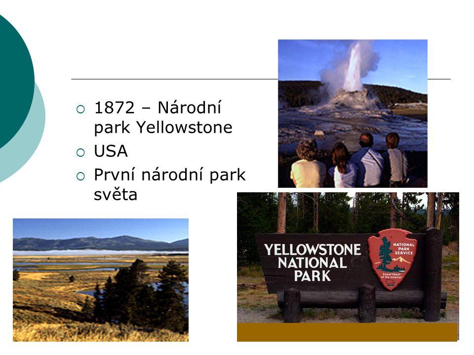1872 – Národní park Yellowstone