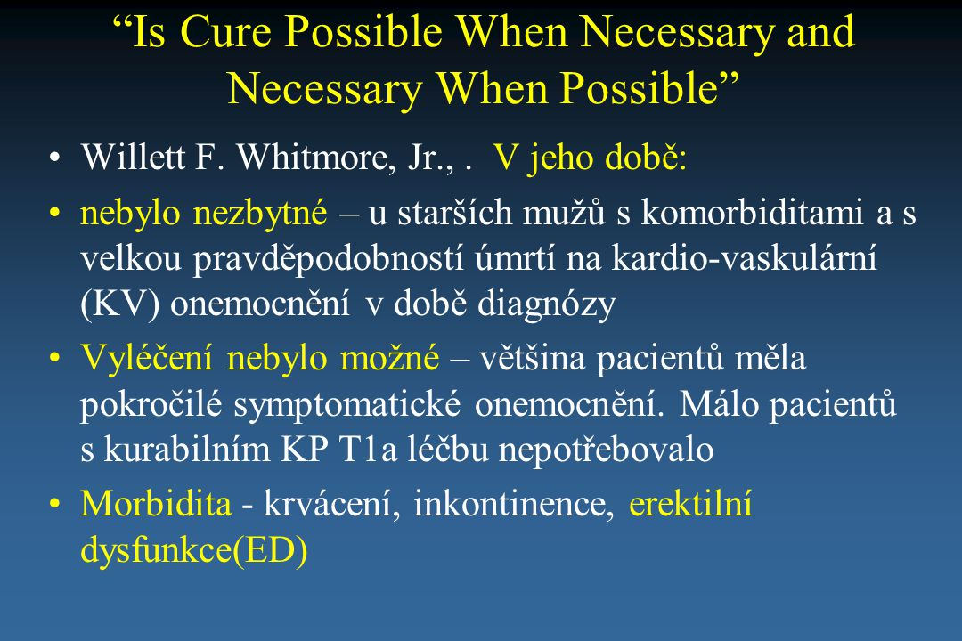 Is Cure Possible When Necessary and Necessary When Possible