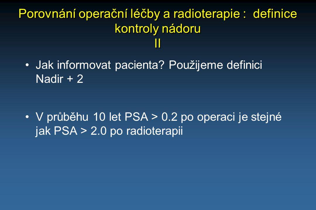 Porovnání operační léčby a radioterapie : definice kontroly nádoru II
