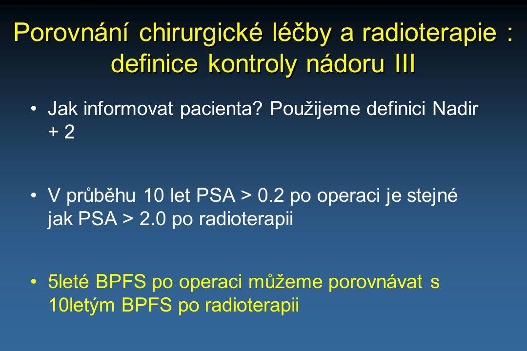 Porovnání chirurgické léčby a radioterapie : definice kontroly nádoru III