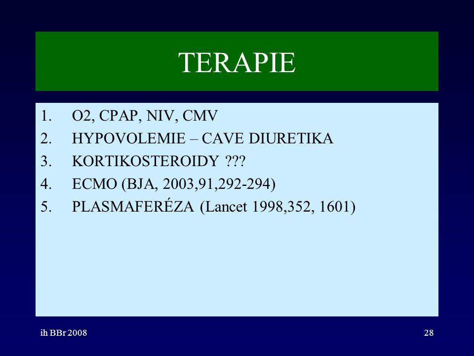 TERAPIE O2, CPAP, NIV, CMV HYPOVOLEMIE – CAVE DIURETIKA