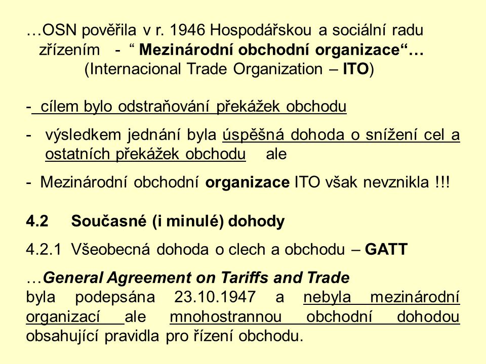 …OSN pověřila v r. 1946 Hospodářskou a sociální radu