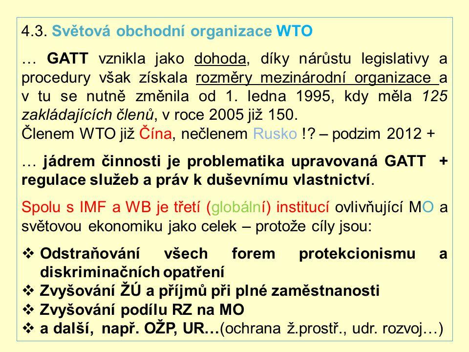 4.3. Světová obchodní organizace WTO