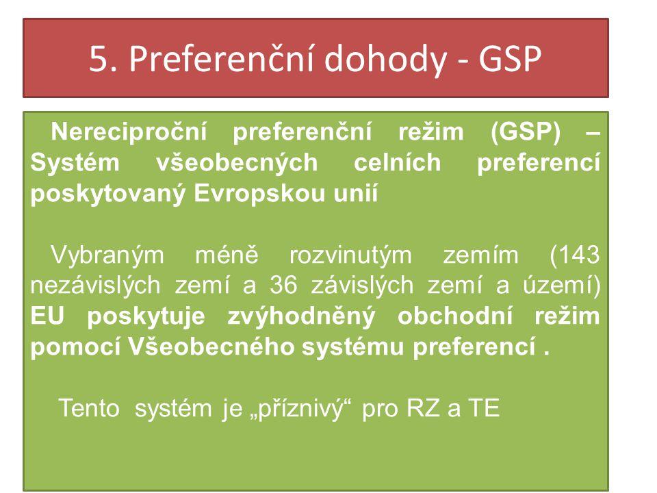 5. Preferenční dohody - GSP