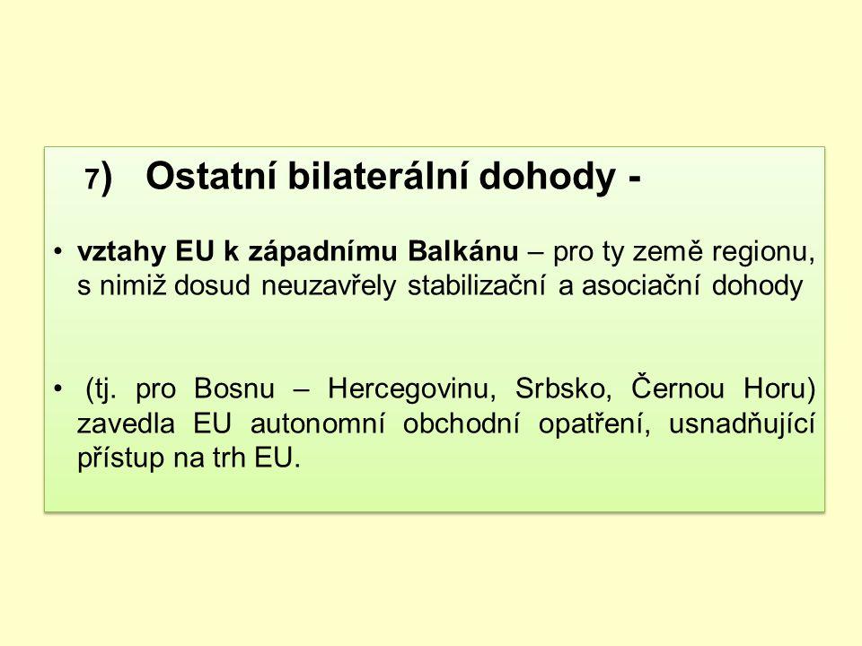 7) Ostatní bilaterální dohody -