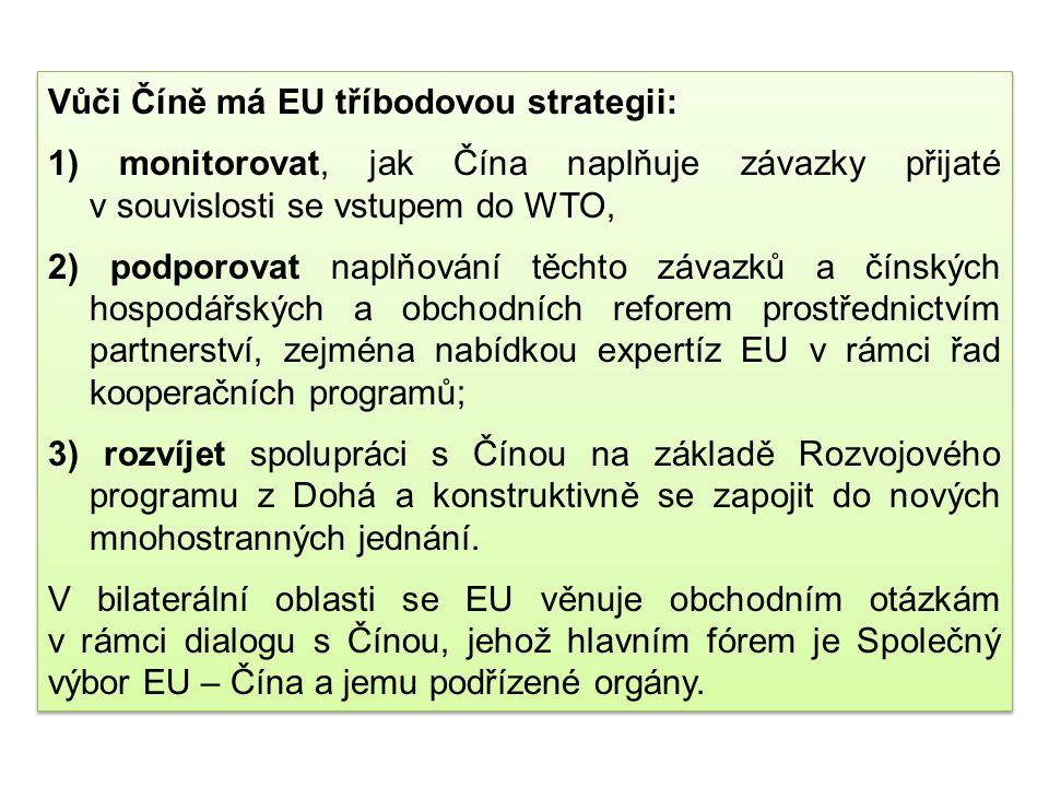 Vůči Číně má EU tříbodovou strategii: