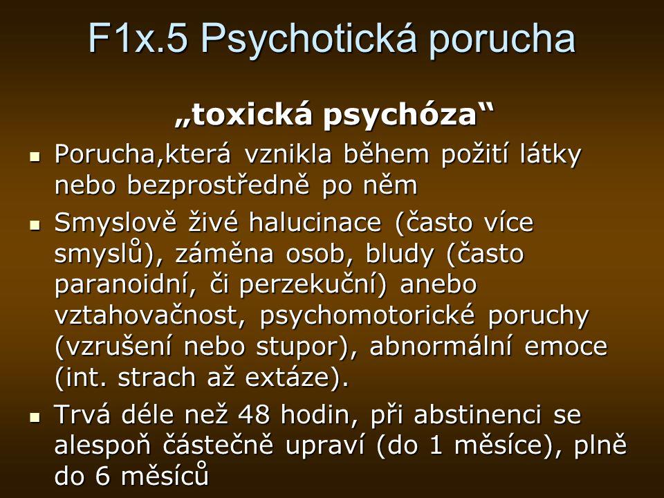 F1x.5 Psychotická porucha