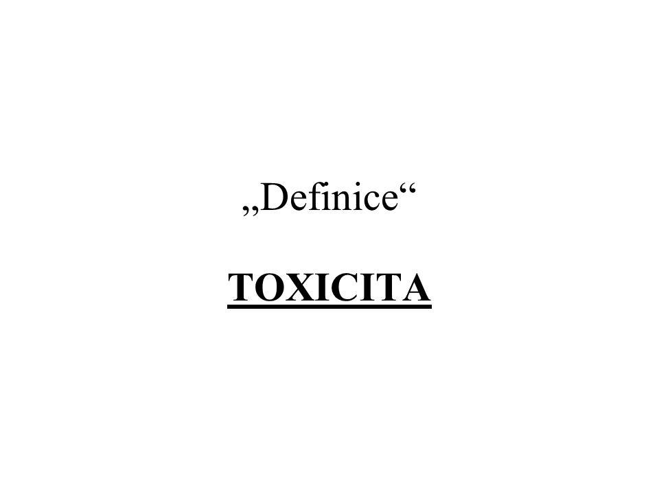 """""""Definice TOXICITA"""