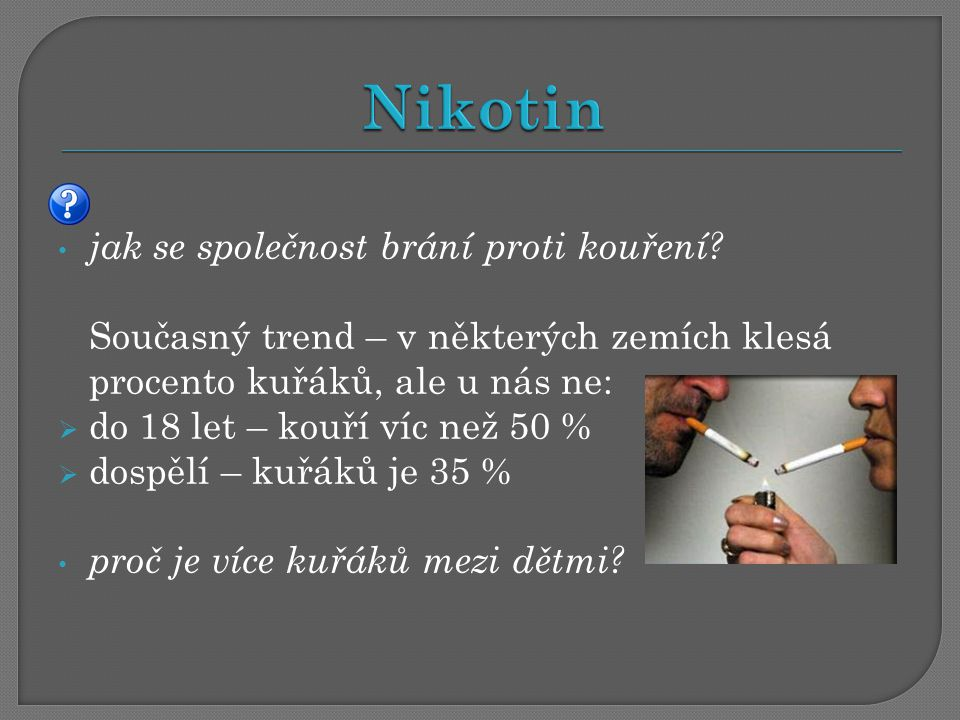 Nikotin jak se společnost brání proti kouření