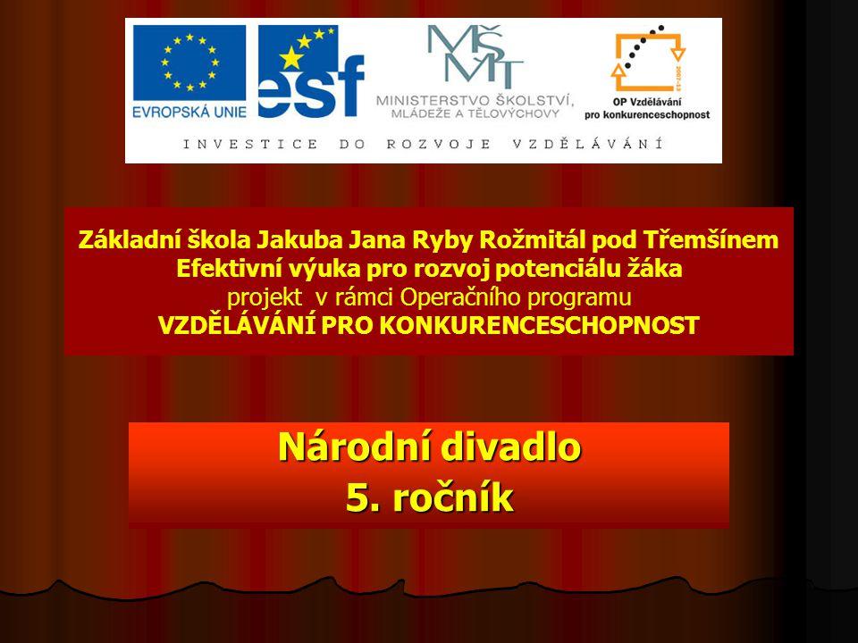 Národní divadlo 5. ročník