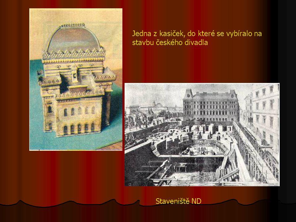 Jedna z kasiček, do které se vybíralo na stavbu českého divadla