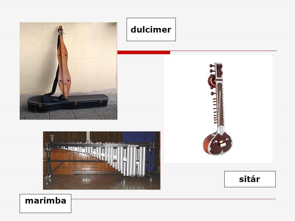 dulcimer sitár marimba