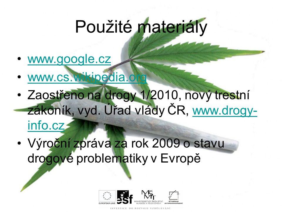 Použité materiály www.google.cz www.cs.wikipedia.org