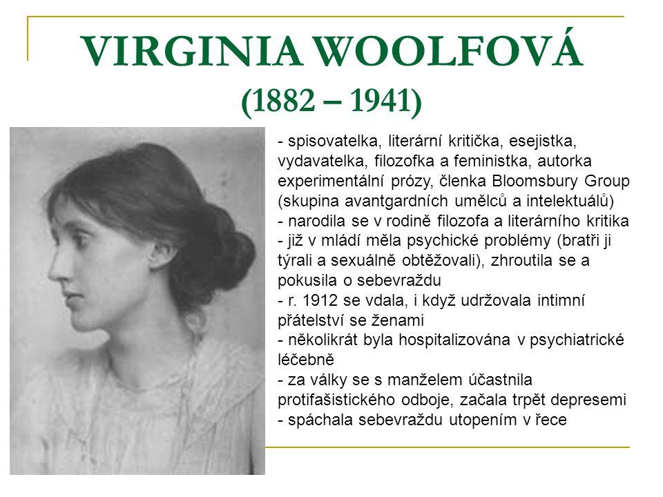 VIRGINIA WOOLFOVÁ (1882 – 1941)