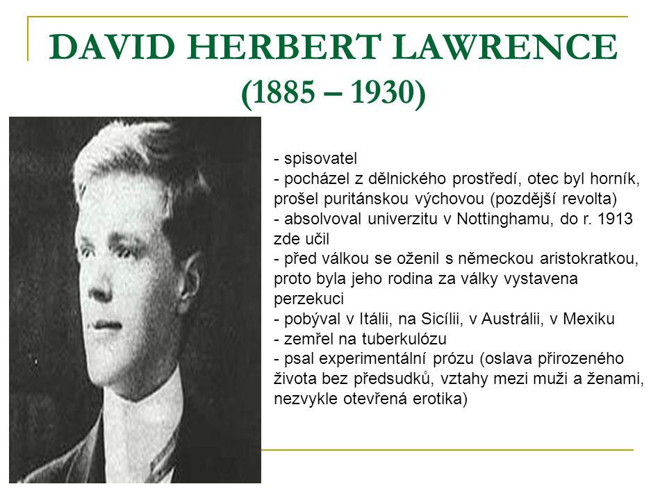 DAVID HERBERT LAWRENCE (1885 – 1930)