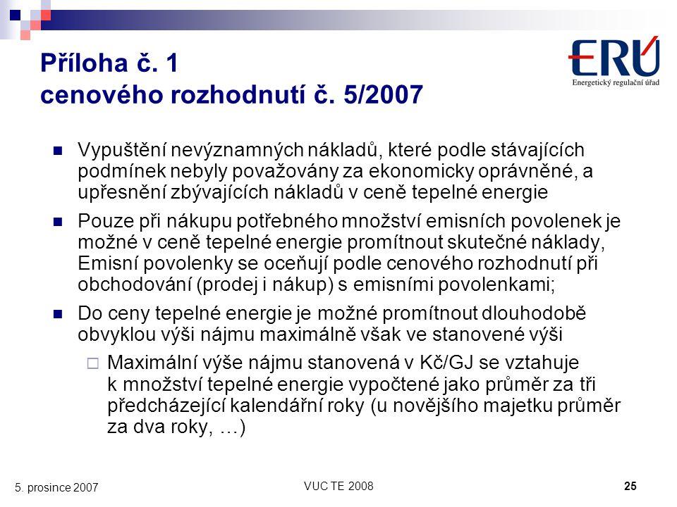 Příloha č. 1 cenového rozhodnutí č. 5/2007