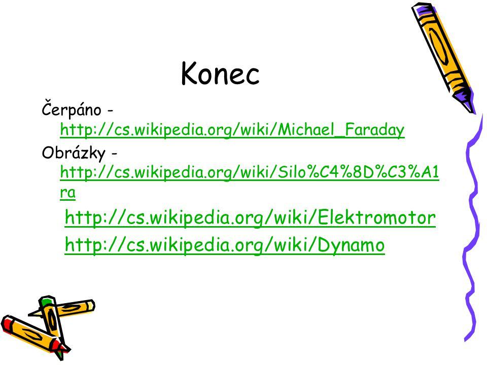 Konec http://cs.wikipedia.org/wiki/Elektromotor
