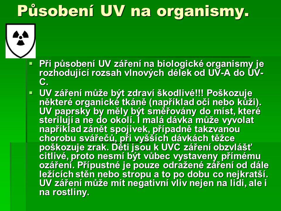 Působení UV na organismy.