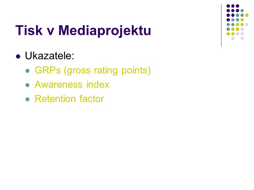 Tisk v Mediaprojektu Ukazatele: GRPs (gross rating points)
