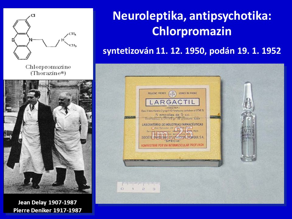 Neuroleptika, antipsychotika: Chlorpromazin