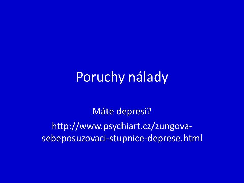 Poruchy nálady Máte depresi