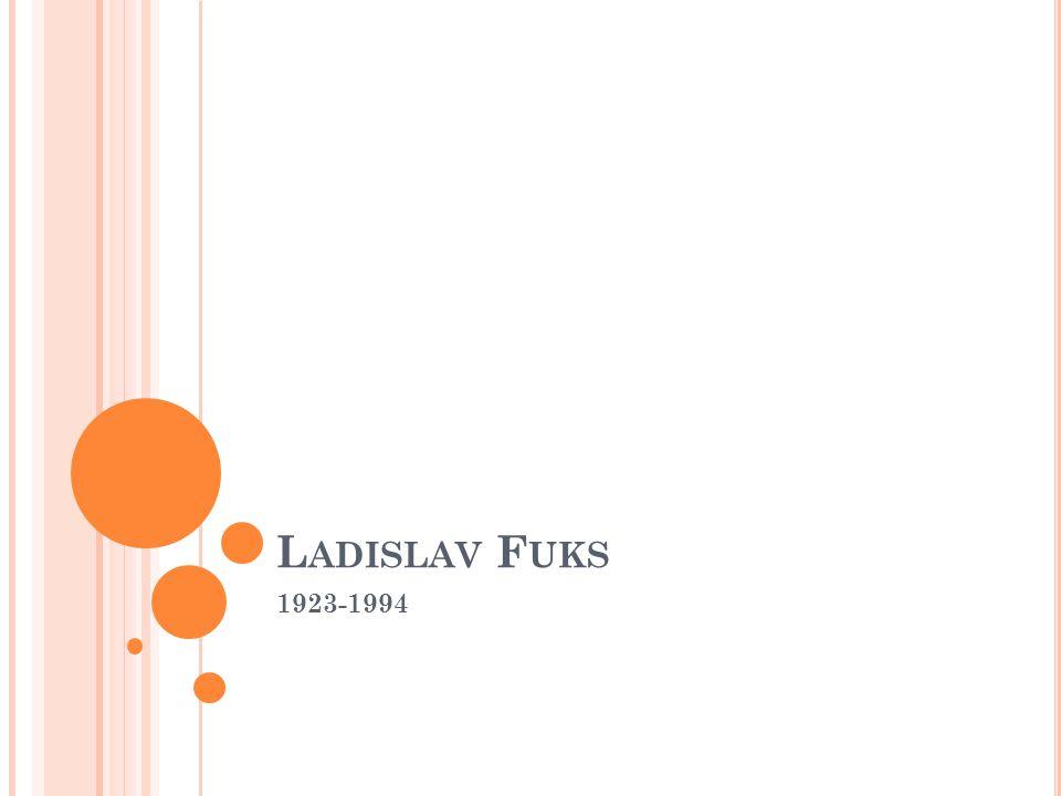 Ladislav Fuks 1923-1994