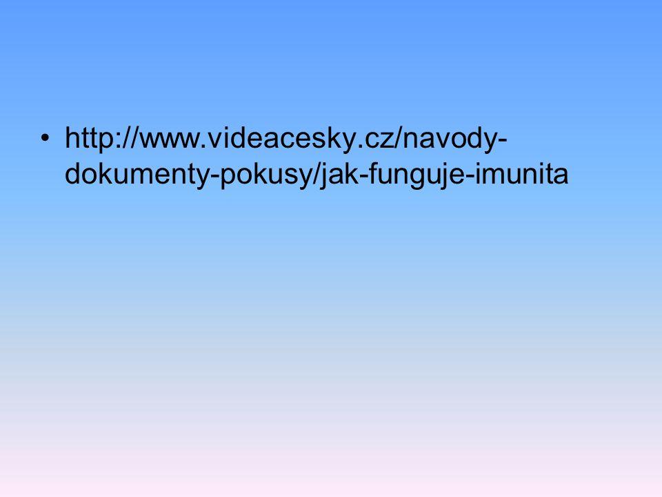 http://www.videacesky.cz/navody-dokumenty-pokusy/jak-funguje-imunita