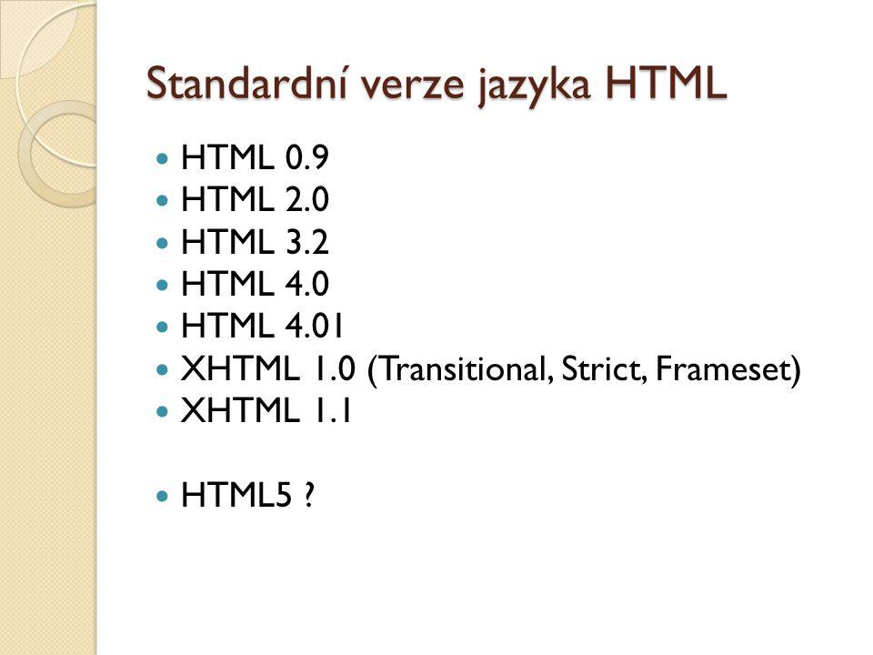 Standardní verze jazyka HTML
