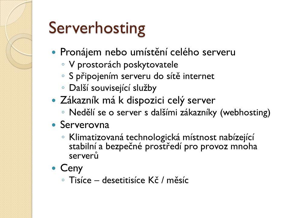 Serverhosting Pronájem nebo umístění celého serveru