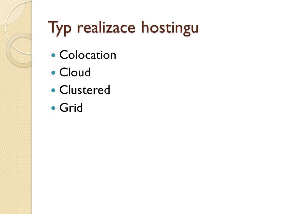 Typ realizace hostingu