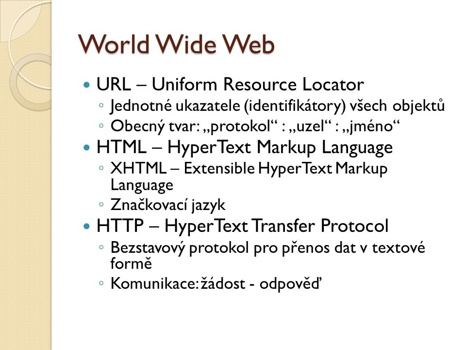 World Wide Web URL – Uniform Resource Locator