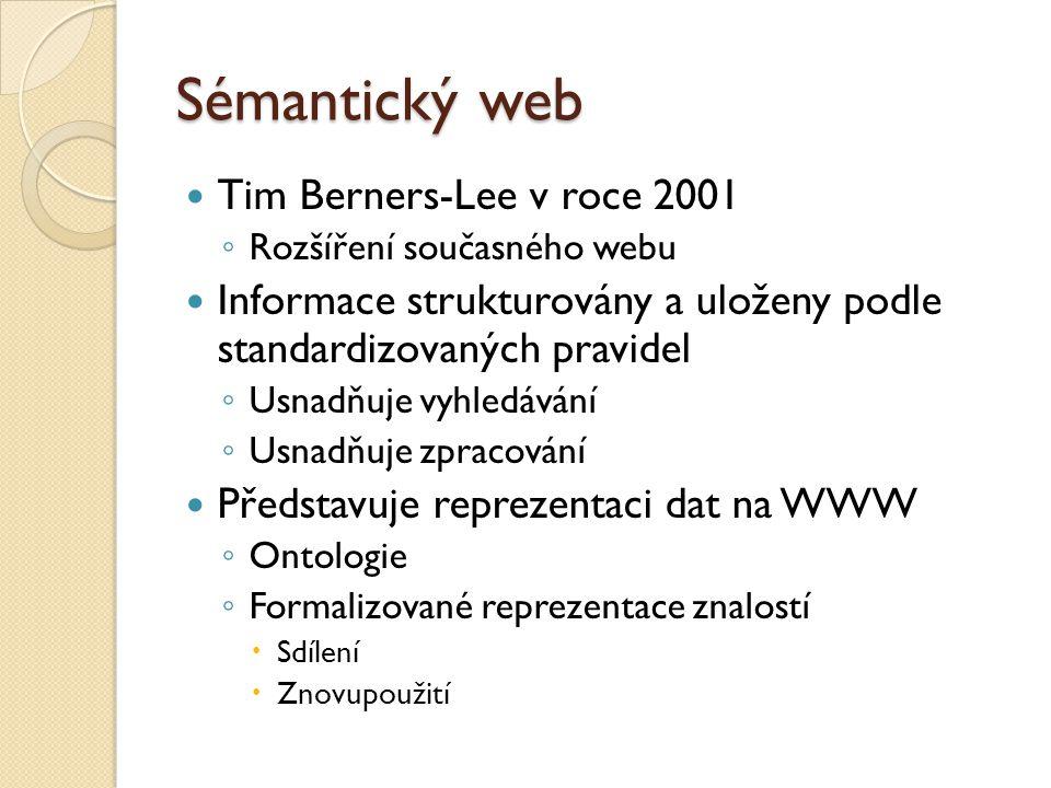 Sémantický web Tim Berners-Lee v roce 2001
