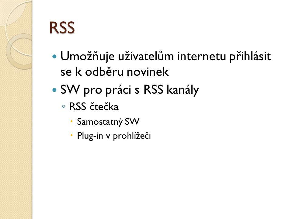 RSS Umožňuje uživatelům internetu přihlásit se k odběru novinek