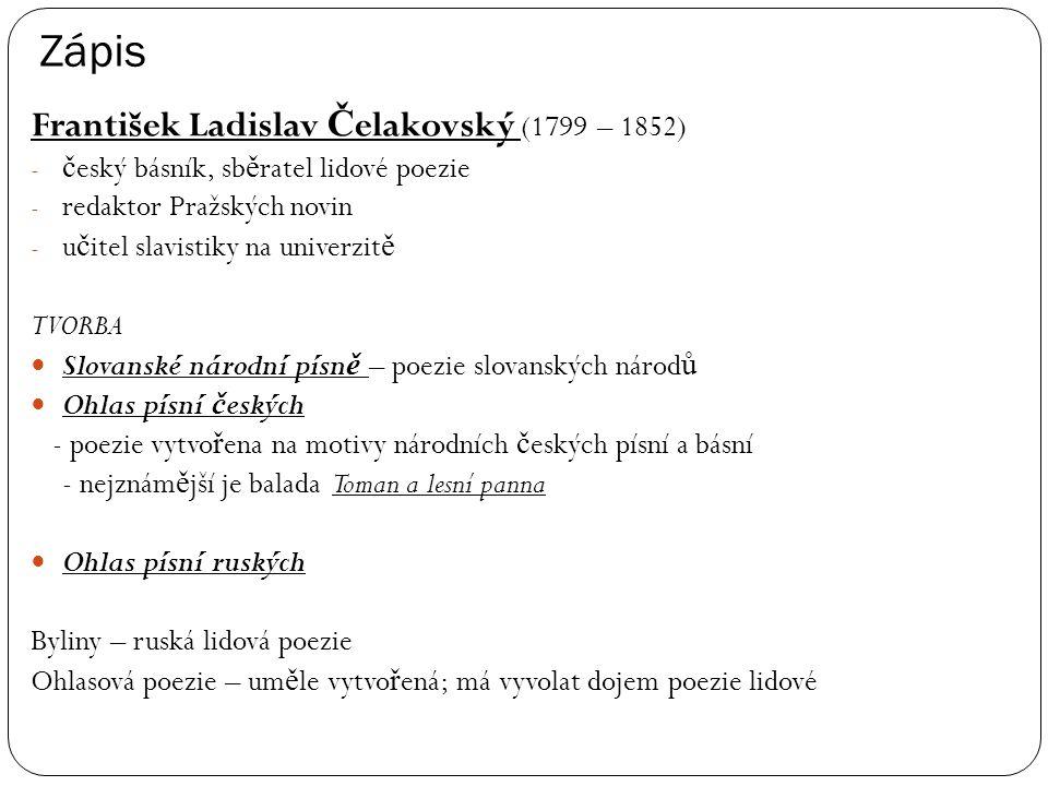 Zápis František Ladislav Čelakovský (1799 – 1852)