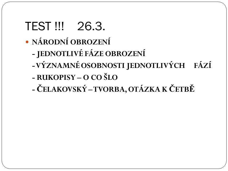 TEST !!! 26.3. NÁRODNÍ OBROZENÍ - JEDNOTLIVÉ FÁZE OBROZENÍ