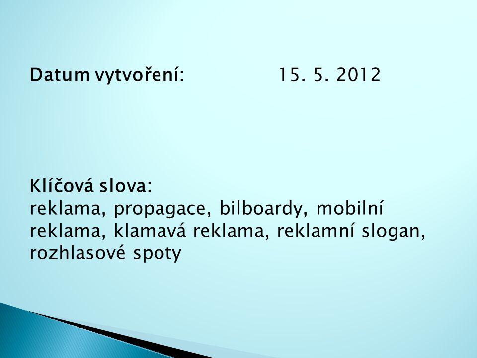 Datum vytvoření: 15. 5. 2012 Klíčová slova: