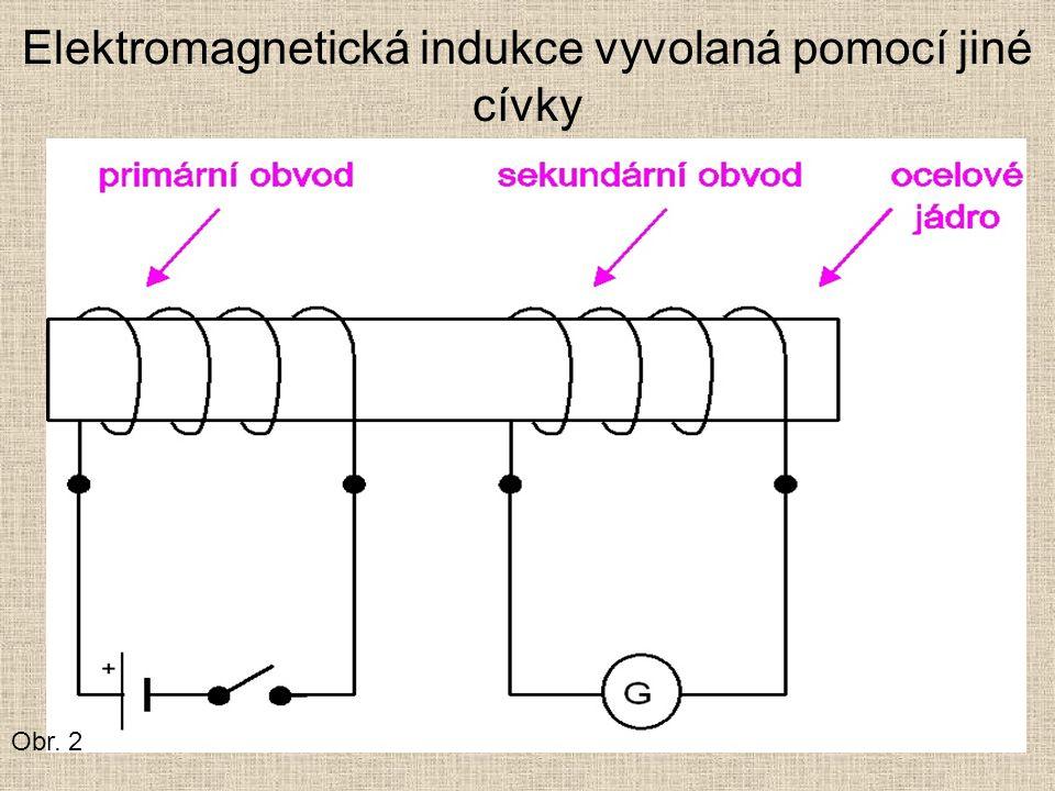 Elektromagnetická indukce vyvolaná pomocí jiné cívky