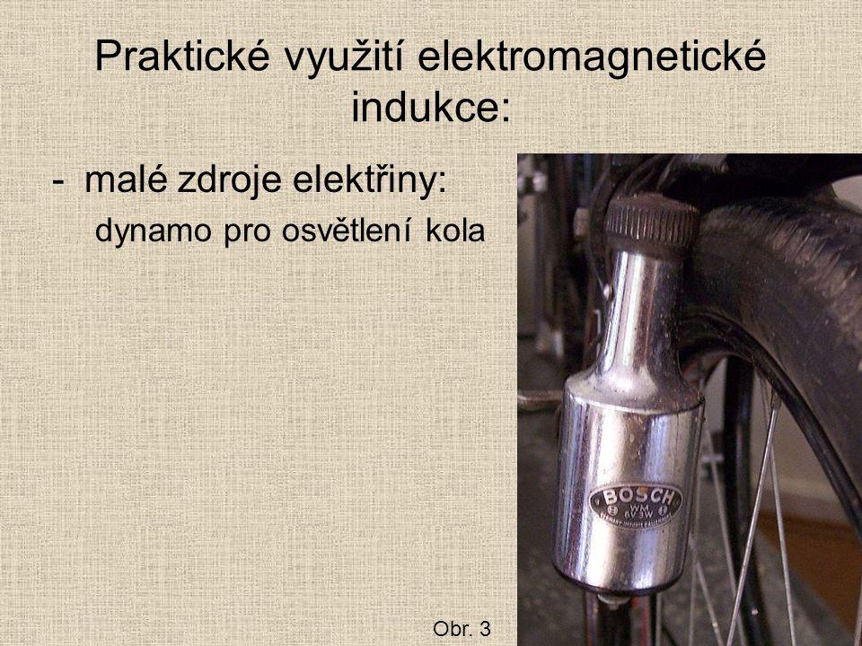 Praktické využití elektromagnetické indukce: