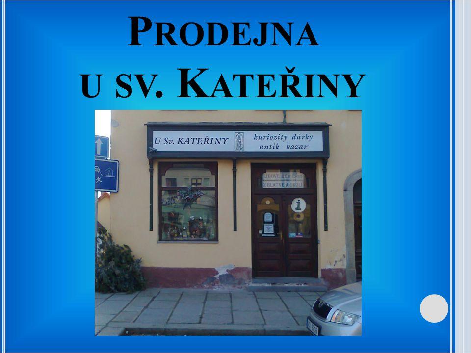 Prodejna u sv. Kateřiny