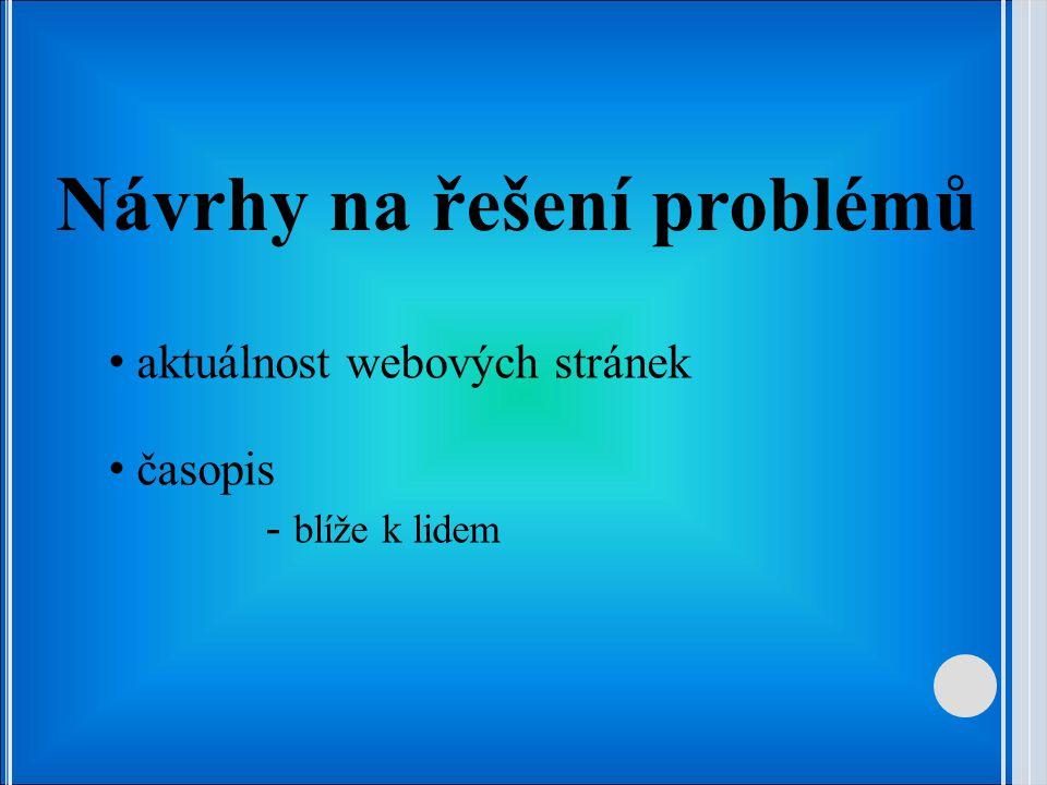 Návrhy na řešení problémů