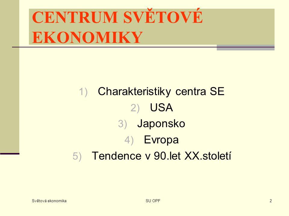 CENTRUM SVĚTOVÉ EKONOMIKY