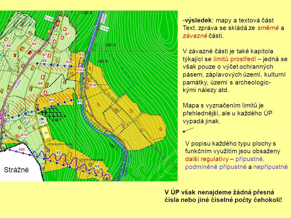 Strážné výsledek: mapy a textová část