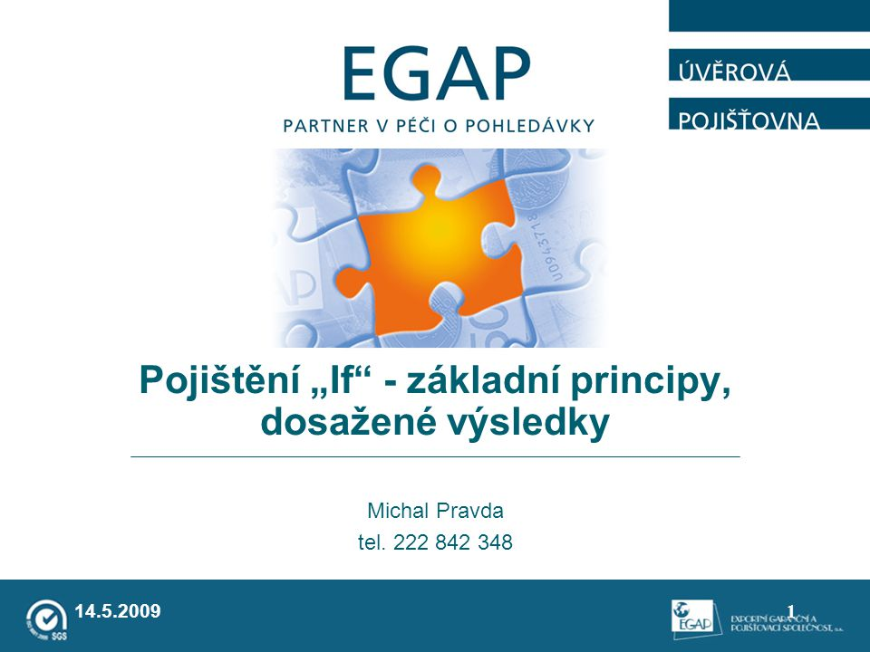 """Pojištění """"If - základní principy, dosažené výsledky"""