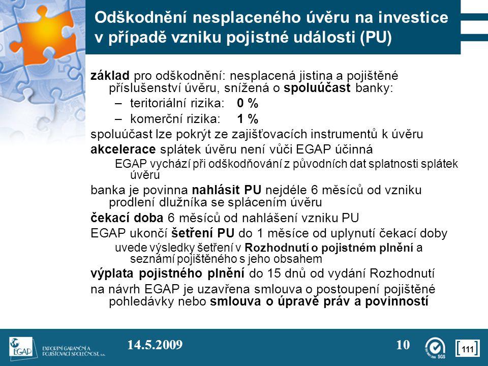 Odškodnění nesplaceného úvěru na investice v případě vzniku pojistné události (PU)