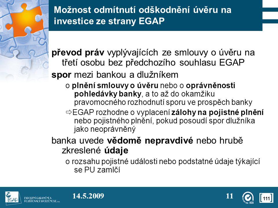 Možnost odmítnutí odškodnění úvěru na investice ze strany EGAP