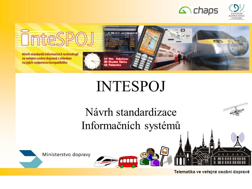 INTESPOJ Návrh standardizace Informačních systémů