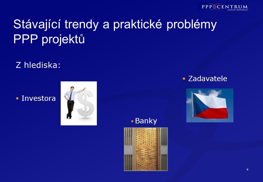 Stávající trendy a praktické problémy PPP projektů - investor