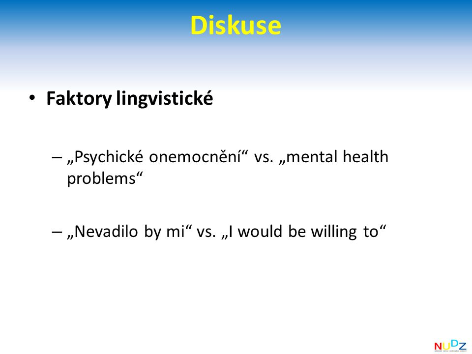 Diskuse Faktory lingvistické