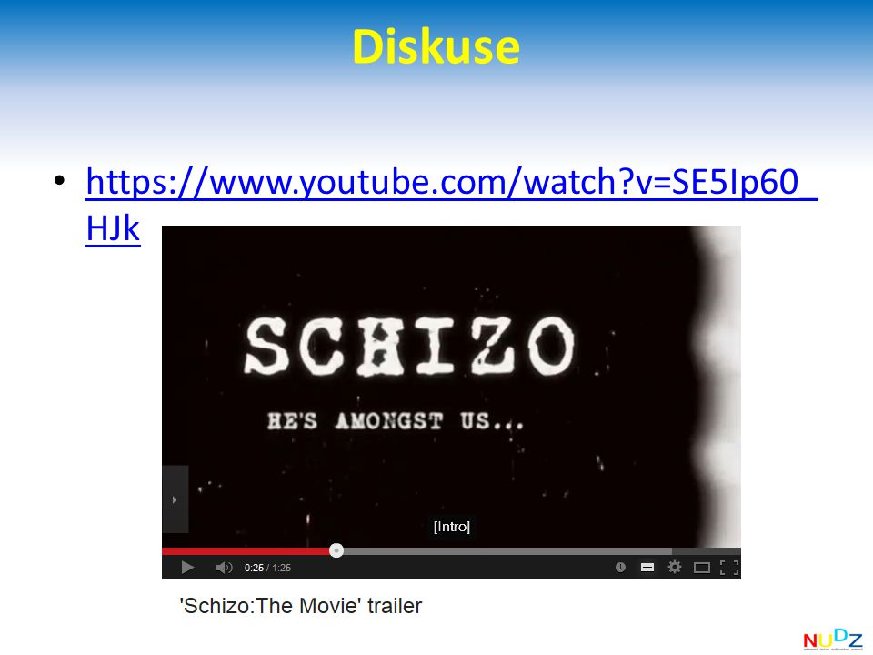 Diskuse https://www.youtube.com/watch v=SE5Ip60_HJk